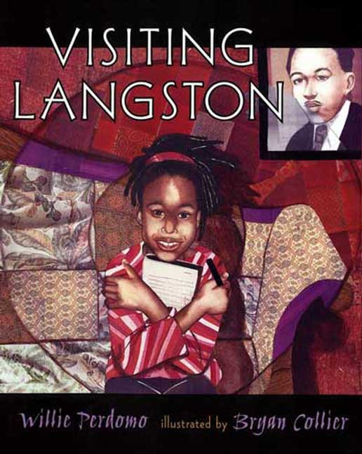 Visiting Langston By Perdomo, Willie/ Collier, Bryan (ILT)