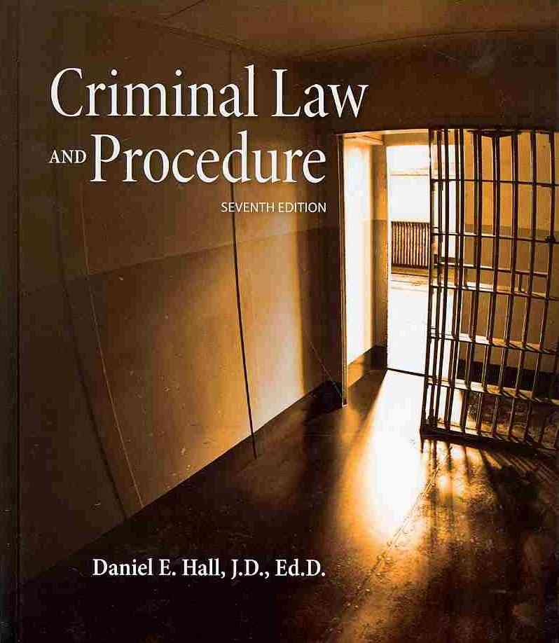 Criminal Law and Procedure By Hall, Daniel E.